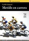 METIDO EN CARRERA 2ª EDICIÓN