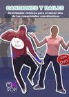 CANCIONES Y BAILES. ACTIVIDADES RÍTMICAS PARA EL DESARROLLO DE LAS CAPACIDADES COORDINATIVAS + DVD