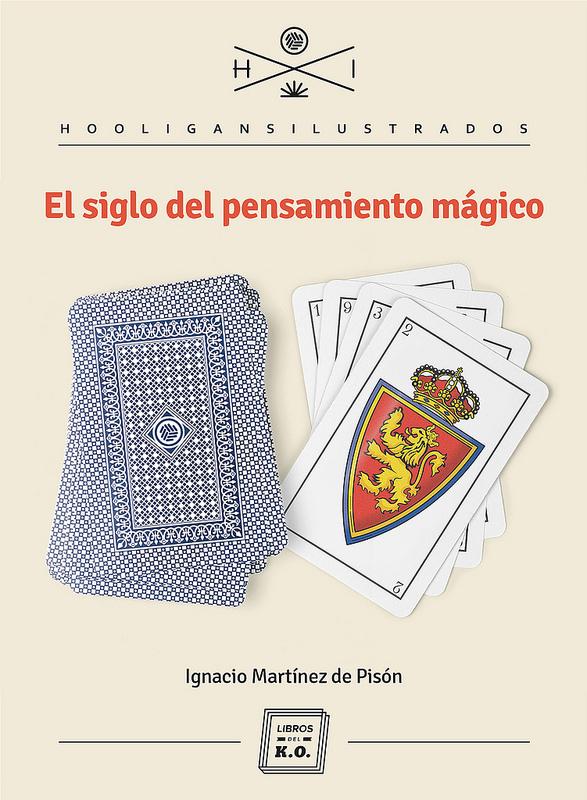 EL SIGLO DEL PENSAMIENTO MÁGICO