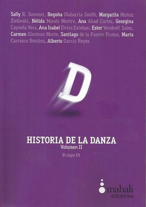 HISTORIA DE LA DANZA VOL II. EL SIGLO XX