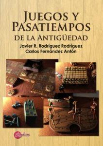 JUEGOS Y PASATIEMPOS DE LA ANTIGÜEDAD