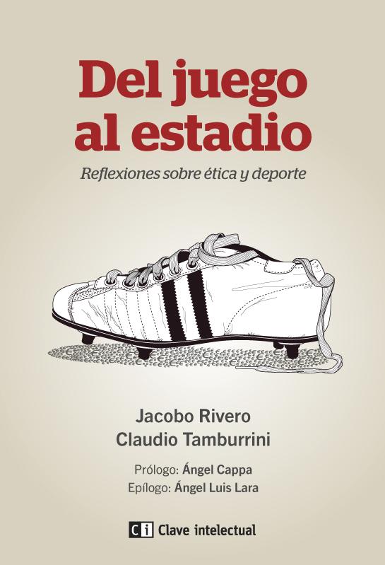 DEL JUEGO AL ESTADIO: REFLEXIONES SOBRE ÉTICA Y DEPORTE