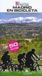MADRID EN BICICLETA. 50 RUTAS PARA TODOS LOS NIVELES