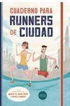 CUADERNO PARA RUNNERS DE CIUDAD