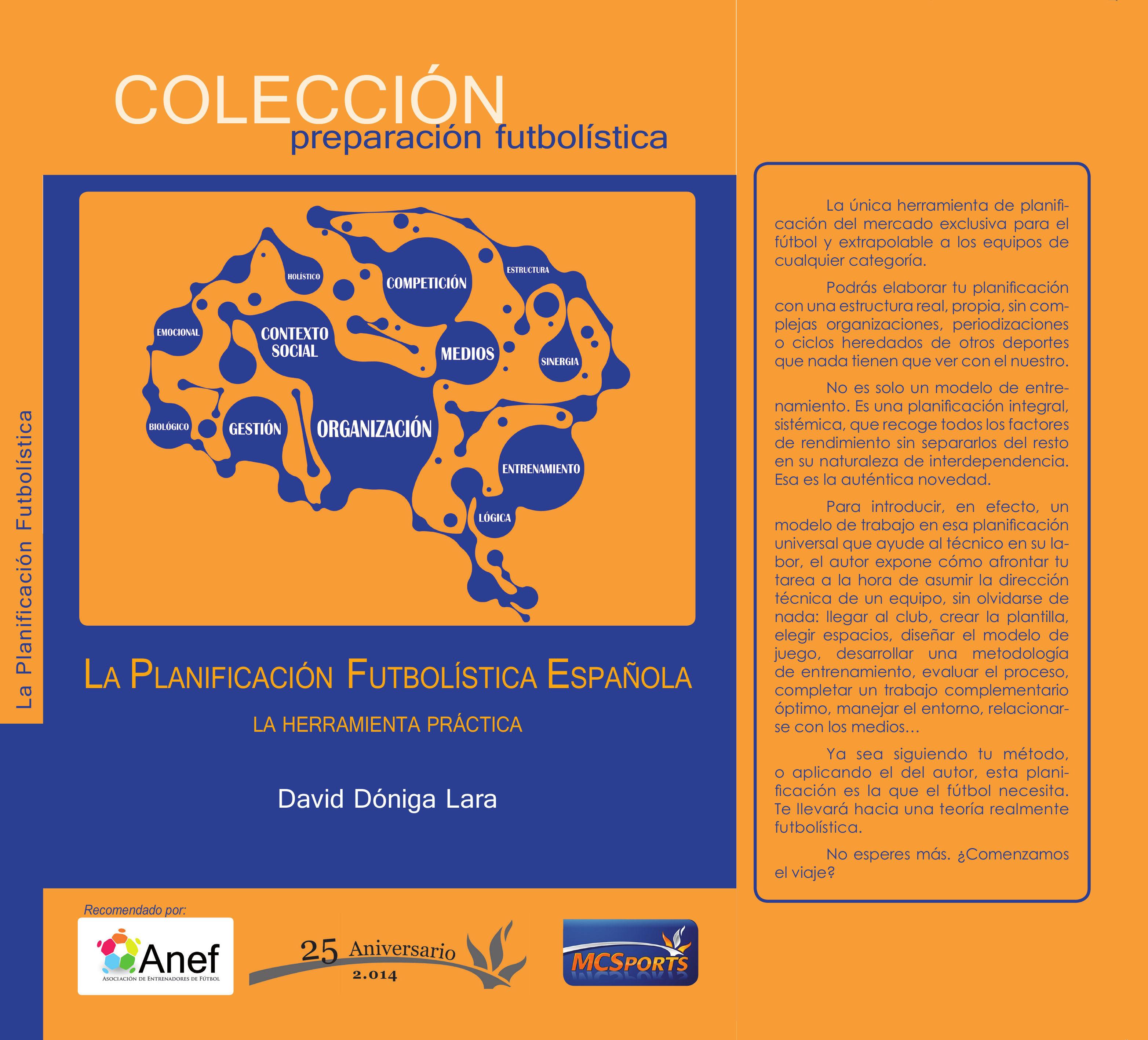 LA PLANIFICACIÓN FUTBOLÍSTICA ESPAÑOLA: LA HERRAMIENTA PRÁCTICA