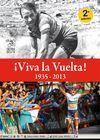 ¡VIVA LA VUELTA! 1935-2013 2ª EDICIÓN