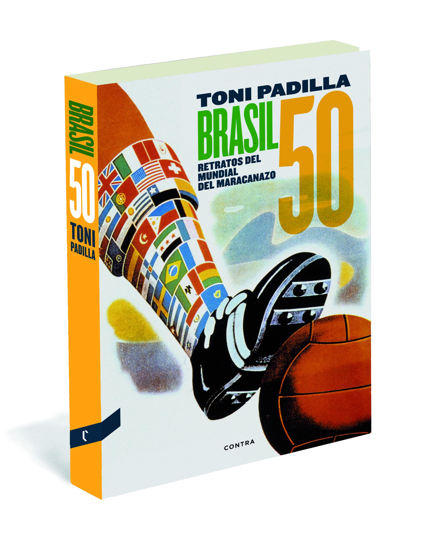 BRASIL 50: RETRATOS DEL MUNDIAL DEL MARACANAZO