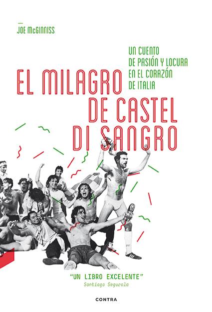 EL MILAGRO DE CASTEL DI SANGRO: UN CUENTO DE PASIÓN Y LOCURA EN EL CORAZÓN DE ITALIA