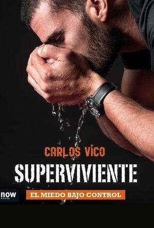 SUPERVIVIENTE. EL MIEDO BAJO CONTROL