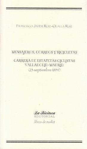 MENSAJEROS, CORREOS Y BICICLETAS. CARRERA DE ESTAFETAS CICLISTAS VALLADOLID-MADRID (23 SEPTIEMBRE 1894)