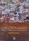 LA NATACIÓN EN CANARIAS. HISTORIA DE UN DEPORTE VIVIDO EN PRIMERA PERSONA