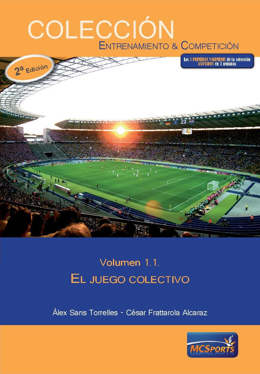EL JUEGO COLECTIVO, TOMO 1