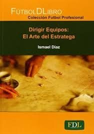 DIRIGIR EQUIPOS: EL ARTE DE LA ESTRATEGIA