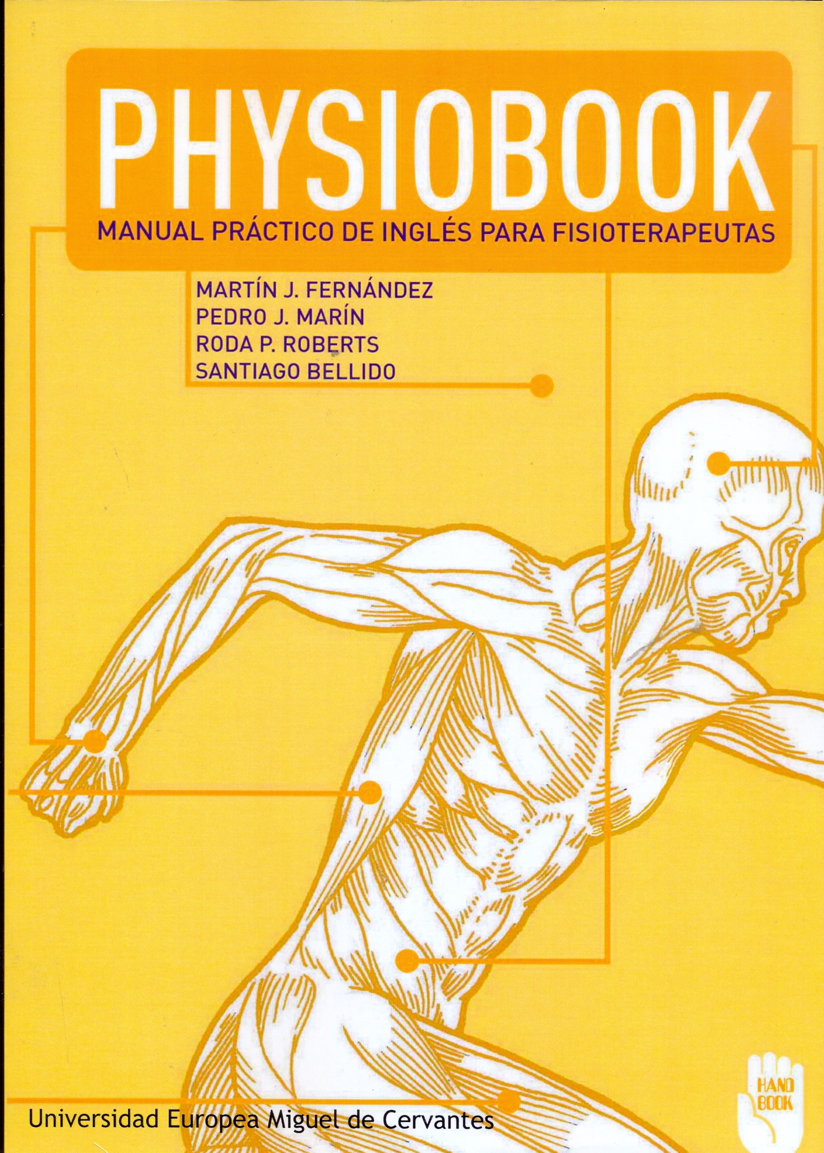 PHYSIOBOOK. MANUAL PRACTICO DE INGLÉS PARA FISIOTERAPEUTAS