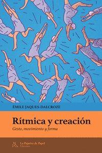 RÍTMICA Y CREACIÓN. GESTO, MOVIMIENTO Y FORMA