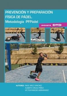 PREVENCIÓN Y PREPARACIÓN FÍSICA DE PÁDEL + DVD