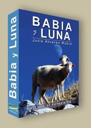 BABIA Y LUNA: INCLUYE 43 RUTAS A PIE