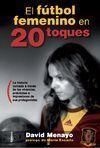 EL FÚTBOL FEMENINO EN 20 TOQUES