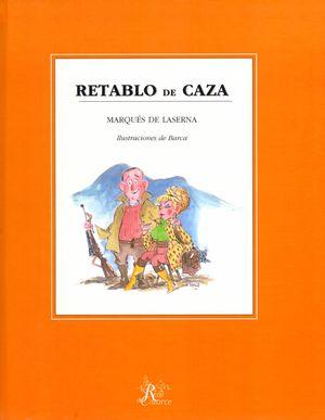 RETABLO DE CAZA