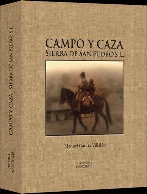 CAMPO Y CAZA. SIERRA DE SAN PEDRO S.L.