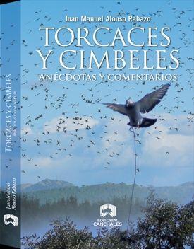 TORCACES Y CIMBELES. ANÉCDOTAS Y COMENTARIOS