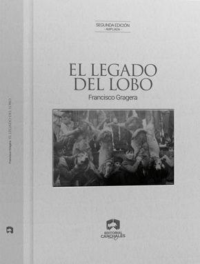 EL LEGADO DEL LOBO. 2ª EDICIÓN AMPLIADA