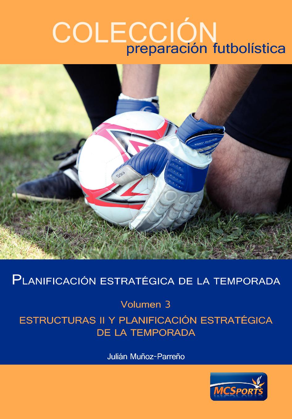 PLANIFICACIÓN ESTRATÉGICA DE LA TEMPORADA VOL III ESTRUCTURAS II