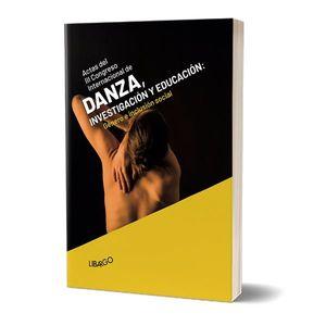 III CONGRESO INTERNACIONAL DE DANZA, INVESTIGACIÓN Y EDUCACIÓN