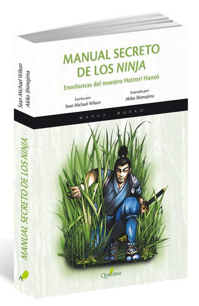 MANUAL SECRETO DE LOS NINJA.ENSEÑANZAS DEL MAESTRO HATTORI HANZO