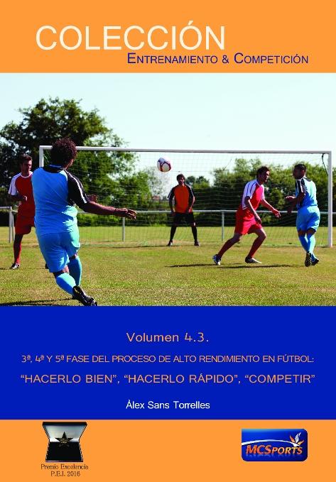 HACERLO BIEN HACERLO RAPIDO COMPETIR VOL 4.3 3 4 5 FASE