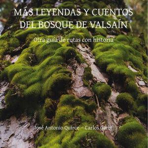 MÁS LEYENDAS Y CUENTOS DE VALSAÍN. UNA GUÍA DE RUTAS CON HISTORIA