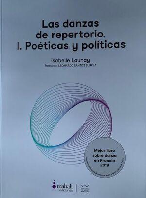 LAS DANZAS DE REPERTORIO. I. POÉTICAS Y POLÍTICAS