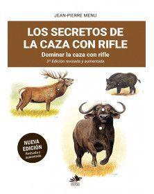 LOS SECRETOS DE LA CAZA CON RIFLE