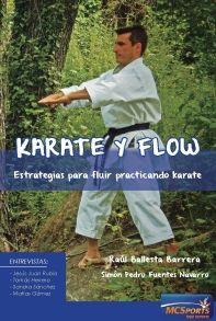 KARATE Y FLOW ESTRATEGIAS PARA FLUIR PRACTICANDO KARATE