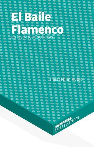 EL BAILE FLAMENCO EN LAS ARTES ESCÉNICAS