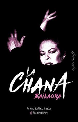 LA CHANA, BAILAORA