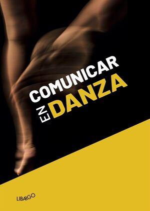 COMUNICAR EN DANZA