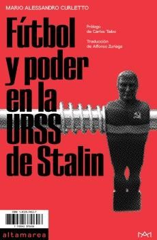 FÚTBOL Y PODER EN LA URSS DE STALIN
