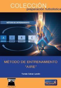 MÉTODO DE ENTRENAMIENTO AIRE (ARQUETIPO, IMITACIÓN, RENDIMIENTO, ELEVACIÓN)