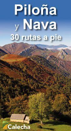 PILOÑA Y NAVA. 30 RUTAS A PIE