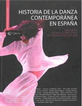 HISTORIA DE LA DANZA CONTEMPORÁNEA EN ESPAÑA VOL II.