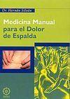 MEDICINA MANUAL PARA EL DOLOR DE ESPALDA