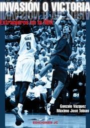 INVASIÓN O VICTORIA. EXTRANJEROS EN LA NBA
