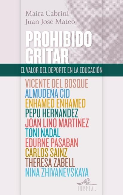 PROHIBIDO GRITAR: EL VALOR DEL DEPORTE EN LA EDUCACIÓN