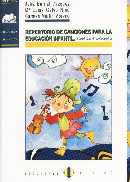REPERTORIO DE CANCIONES PARA LA EDUCACION INFANTIL CUADERNO ACTIVIDADE