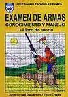 EXAMEN DE ARMAS. 2 VOL.