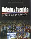 HALCÓN & AVENIDA. LA FORJA DE UN CAMPEÓN