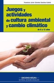 JUEGOS Y ACTIVIDADES DE CULTURA AMBIENTAL Y CAMBIO CLIMÁTICO: DE 8 A 12 AÑOS
