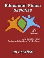 EDUCACIÓN FÍSICA SESIONES 10 Y 11 AÑOS