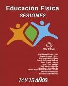 EDUCACIÓN FÍSICA SESIONES 2º CICLO ESO 14 Y 15 AÑOS